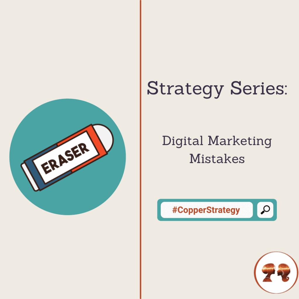 Strategy - Digital Marketing Mistakes