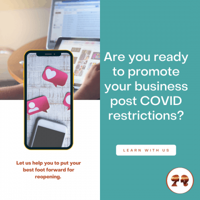 Are you ready to promote your business post COVID restrictions